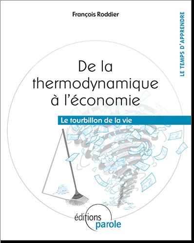 de la thermodynamique à l'économie